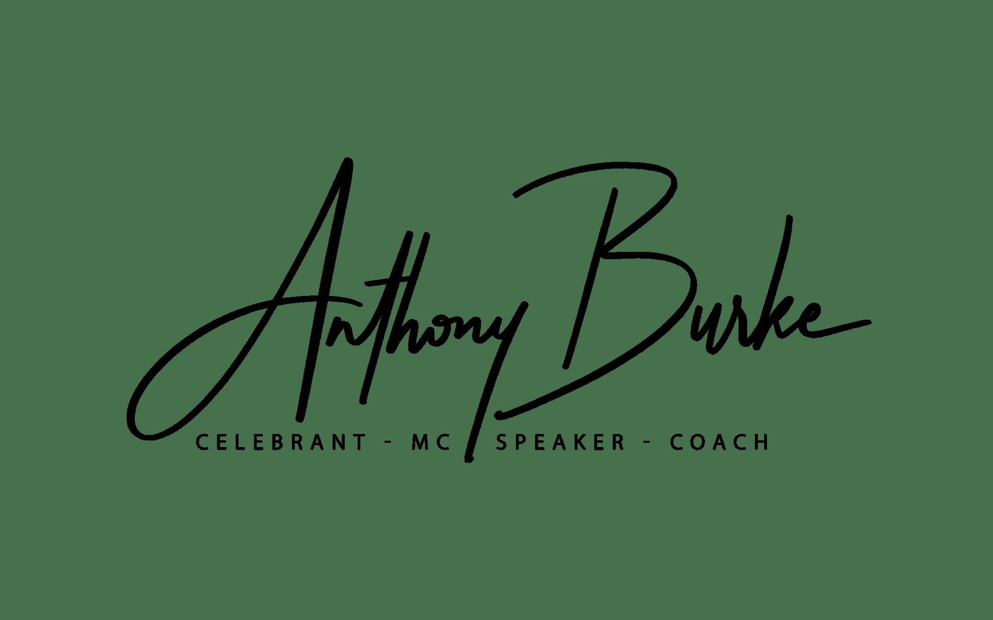 Anthony Burke, Celebrant, MC, Speaker